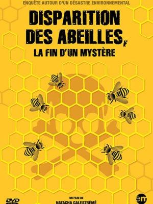 Affiche du film Disparitions des abeilles, la fin d'un mystère