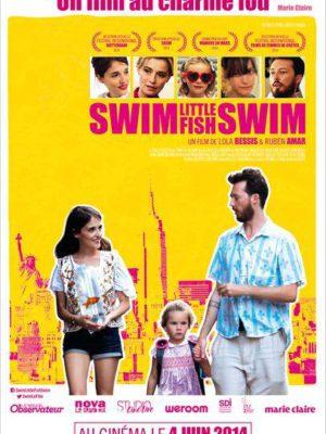 Affiche du film Swim little fish swim