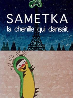 Affiche du film Sametka, la chenille qui dansait