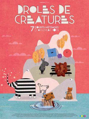 Affiche du film Drôles de créatures