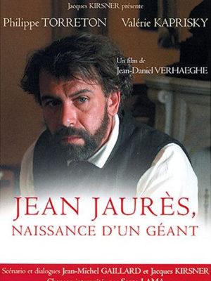 Affiche du film Jaurès, naissance d'un géant