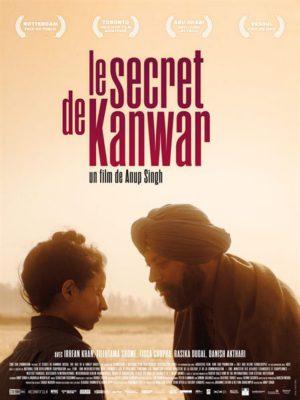 Affiche du film Le secret de Kanwar