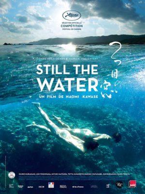 Affiche du film Still the water
