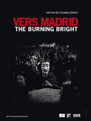 Affiche du film Vers Madrid - The burning bright