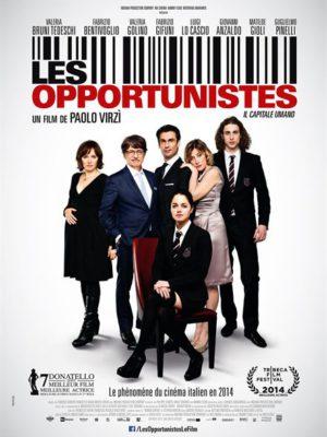 Affiche du film Les opportunistes