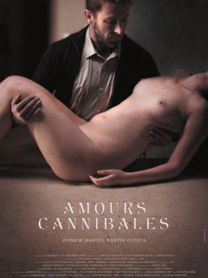 Affiche du film Amours cannibales