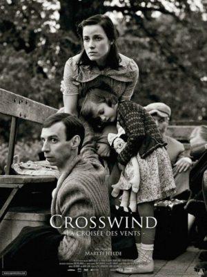 Affiche du film Crosswind, la croisée des vents