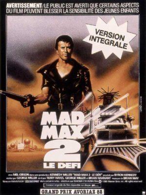 Affiche du film Mad Max 2 : le défi