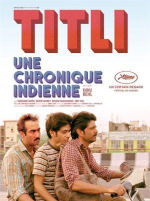 Affiche du film Titli, une chronique indienne