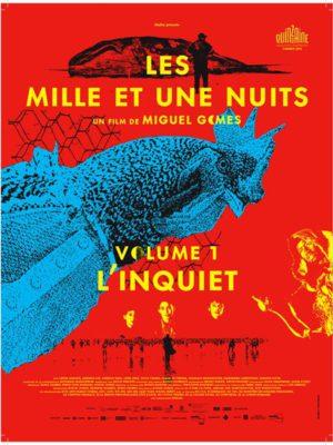 Affiche du film Les mille et une nuits : L'inquiet