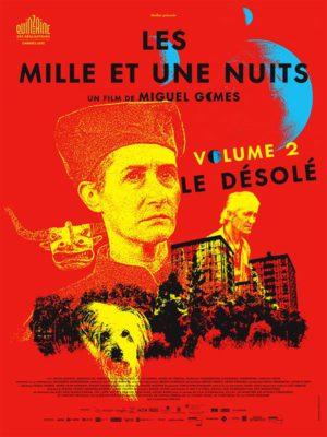 Affiche du film Les mille et une nuits : le désolé