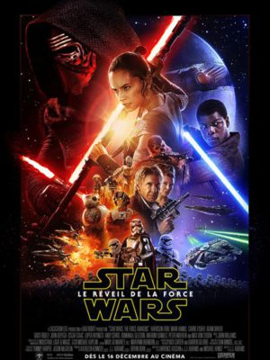 Affiche du film Star Wars : Le réveil de la Force