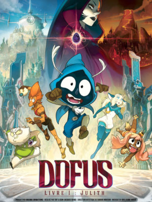 Affiche du film Dofus - Livre 1 : Julith