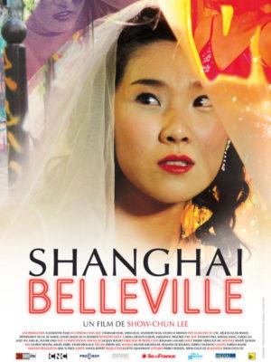 Affiche du film Shanghaï Belleville
