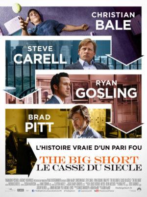 Affiche du film The big short : Le casse du siècle