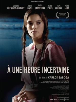 Affiche du film À une heure incertaine