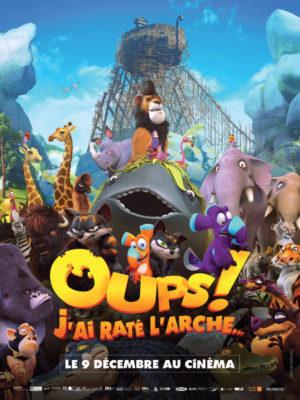 Affiche du film Oups ! j'ai raté l'arche…