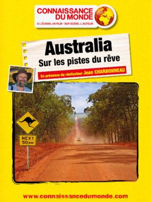 Affiche du film : Connaissance du monde : Australia, sur les pistes du rêve
