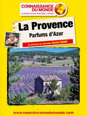 Affiche du film Connaissance du monde : La Provence, parfums d'azur