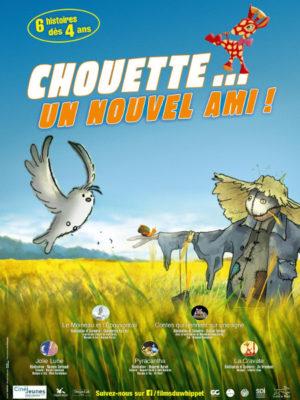Affiche du film Chouette… un nouvel ami !