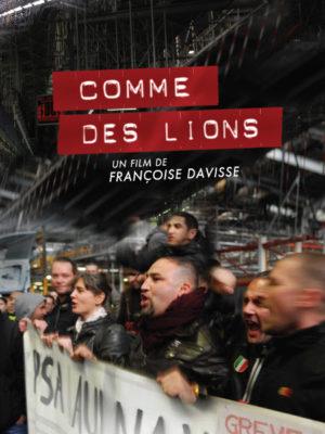 Affiche du film Comme des lions
