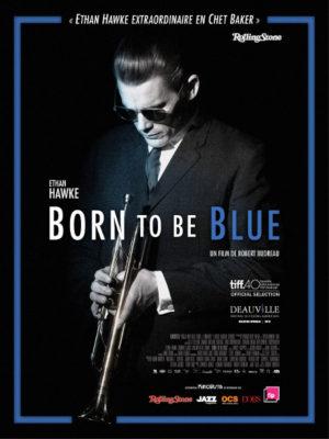 Affiche du film Born to be blue