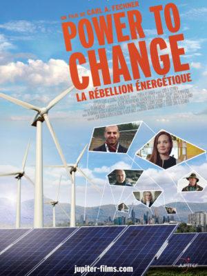 Affiche du film Power to change : la rébellion énergétique