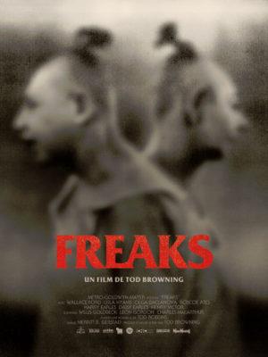 Affiche du film Freaks, la monstrueuse parade
